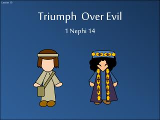 Triumph  Over Evil 1 Nephi 14