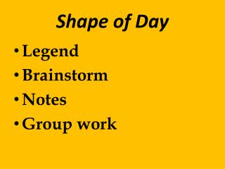 Shape of Day