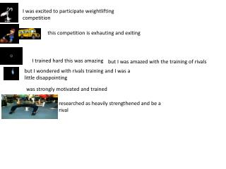 I was excited to participate weightlifting competition