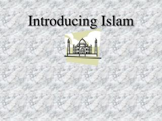 Introducing Islam