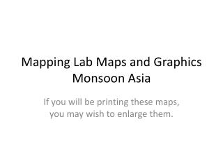 Mapping Lab Maps and Graphics Monsoon Asia