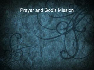 Prayer and God's Mission