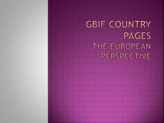 GBIF Country Pages  – the  European perspective