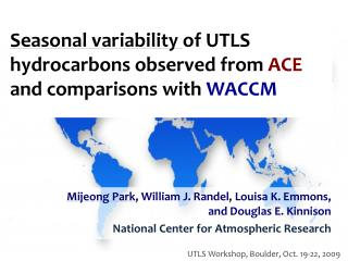 Seasonal variability  of UTLS hydrocarbons observed from  ACE  and comparisons with  WACCM