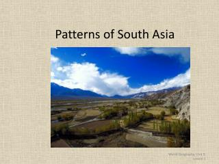 Patterns of South Asia