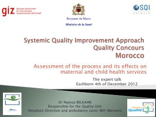 Systemic Quality Improvement Approach Quality Concours  Morocco