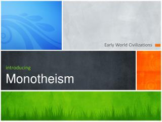 introducing Monotheism