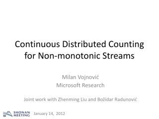 Continuous Distributed Counting for Non-monotonic Streams