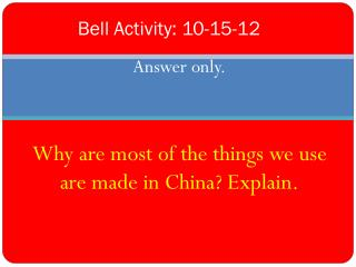 Bell Activity : 10-15-12