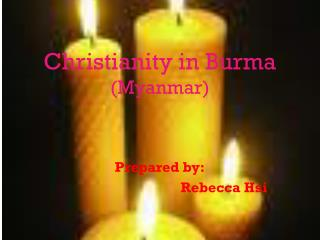 Christianity in Burma (Myanmar)