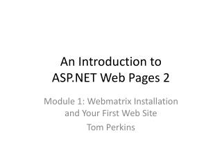An Introduction to ASP.NET Web Pages 2