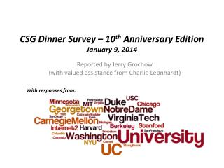 CSG Dinner  Survey – 10 th  Anniversary Edition January 9 ,  2014