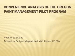 Convenience Analysis of the Oregon Paint Management Pilot Program