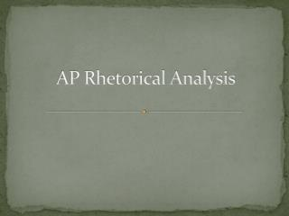 AP Rhetorical Analysis