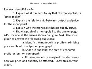 Homework – November 6th Review pages 438 – 444.