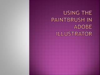 Using the Paintbrush in Adobe Illustrator