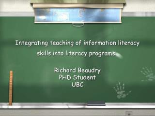 Integrating teaching of information literacy skills into literacy programs