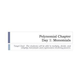 Polynomial Chapter Day 1: Monomials