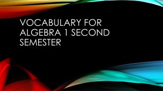 Vocabulary for Algebra 1 second semester