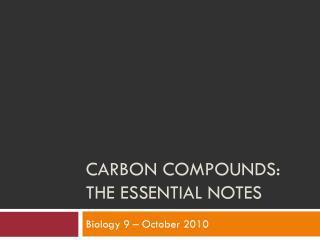 Carbon Compounds: the essential notes