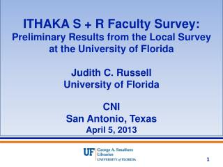 ITHAKA S + R Faculty  Survey: