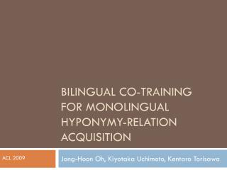 Bilingual Co-Training for monolingual hyponymy-relation acquisition