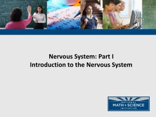Nervous System: Part I Introduction to the Nervous System
