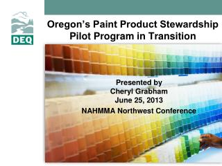Oregon's Paint Product Stewardship Pilot Program in Transition