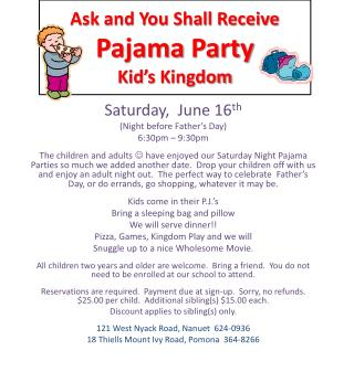 Ask and You Shall Receive Pajama  Party Kid's  Kingdom