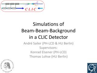 Simulations of  Beam-Beam-Background  in a CLIC Detector