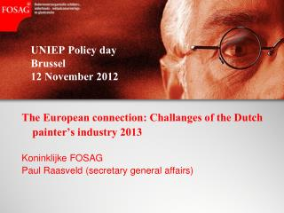 UNIEP Policy day  Brussel 12 November 2012