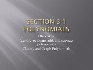 Section 3-1 Polynomials