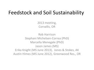 Feedstock and Soil Sustainability