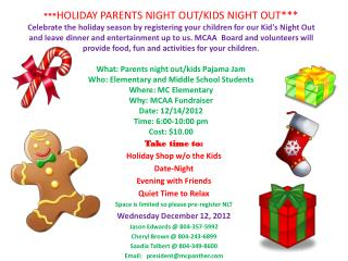 Take time to: Holiday Shop w/o the Kids Date-Night Evening with Friends Quiet Time to Relax