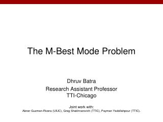 The M-Best Mode  Problem
