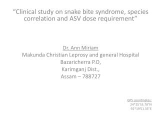 """Clinical study on snake bite syndrome, species correlation and ASV dose requirement"""