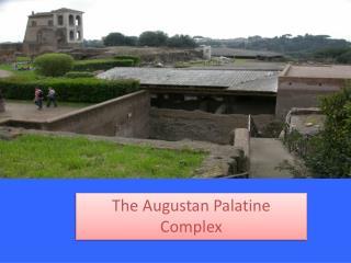 The Augustan Palatine Complex