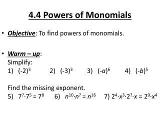 4.4 Powers of Monomials
