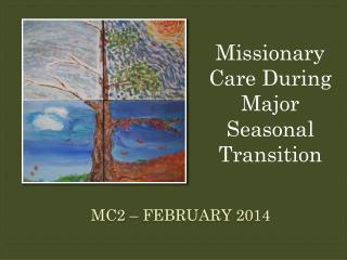 MC2 – February 2014