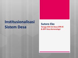 Institusionalisasi  Sistem Desa