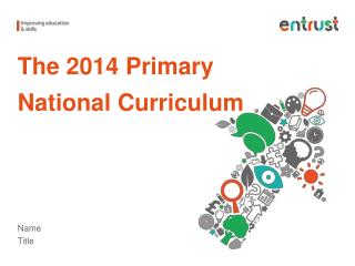 The 2014 Primary National Curriculum