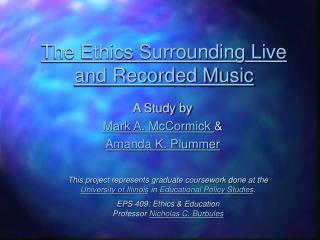 PowerPoint Presentation - Live versus Recorded Performance