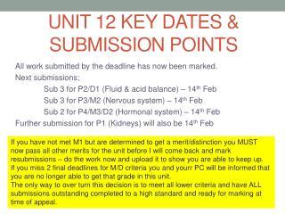 Unit 12 Key dates & submission points