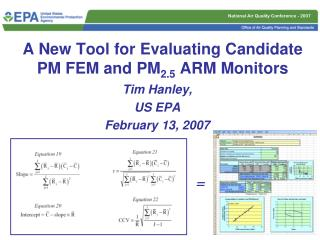A New Tool for Evaluating Candidate PM FEM and PM 2.5  ARM Monitors