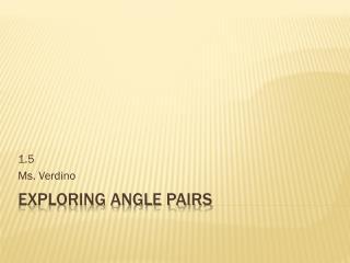 Exploring Angle Pairs
