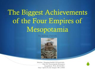 The Biggest Achievements of the Four  Empires of Mesopotamia