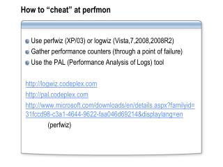 "How to ""cheat"" at  perfmon"