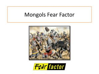 Mongols Fear Factor