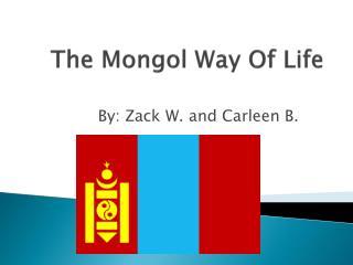 The Mongol Way Of Life