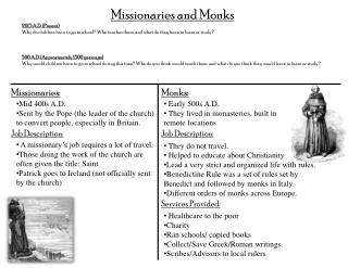 Missionaries and Monks